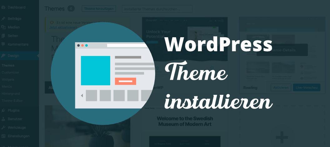 3 Varianten Wordpress Theme installieren